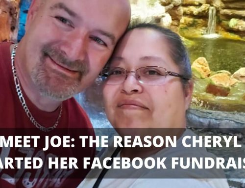 Meet Joe: The Reason Cheryl Started Her Fundraiser