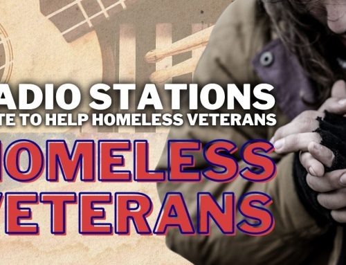 RADIO STATIONS UNITE TO HELP HOMELESS VETERANS