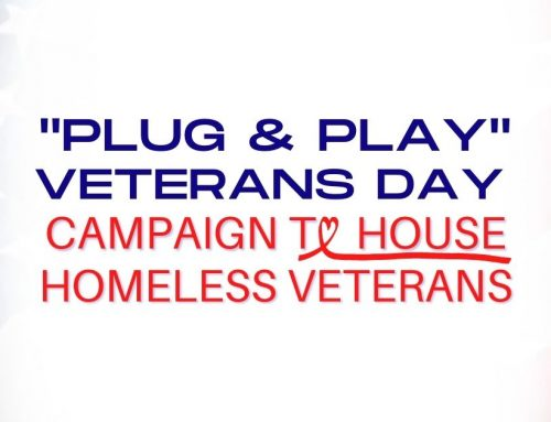 """Plug & Play"" Veterans Day Campaign to House Homeless Veterans"