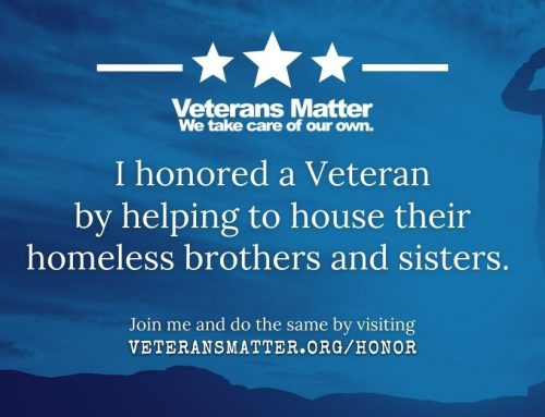 I honored a Veteran by housing one of their homeless brothers & sisters